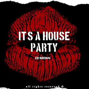 It's a House Party