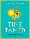 Foulkes, N: Time Tamed