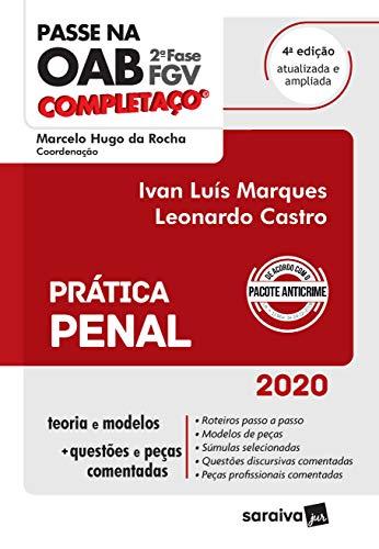 Passe na OAB - 2ª Fase - FGV - Completaço - Prática Penal