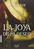 La Joya De Mi Deseo (NUMERO UNICO)