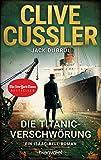 Die Titanic-Verschwörung: Ein Isaac-Bell-Roman (Die Isaac-Bell-Abenteuer, Band 11) - Clive Cussler
