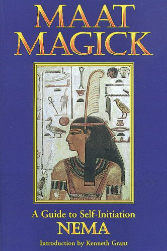 Maat Magick: A Guide to Self-Initiation