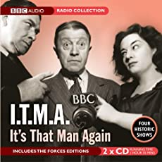 I.T.M.A. - It's That Man Again - Four Historic Shows