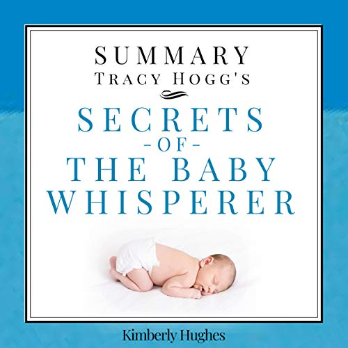 Summary: Tracy Hogg's Secrets of the Baby Whisperer audiobook cover art