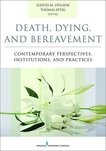 Compare Textbook Prices for Death, Dying, and Bereavement: Contemporary Perspectives, Institutions, and Practices 1 Edition ISBN 9780826171412 by Stillion PhD  CT, Judith,Attig PhD, Thomas