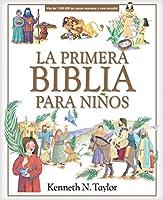 La primera Biblia para niños / A Child's First Bible