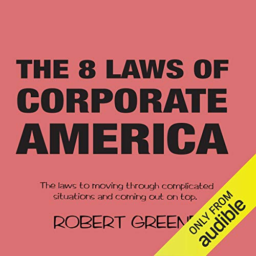 The 8 Laws of Corporate America audiobook cover art