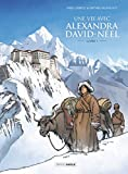 Une vie avec Alexandra David-Neel - Volume 01