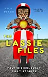 The Lassie Files: Four Ridiculously Silly Stories