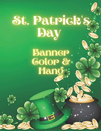 St. Patrick's Day Banner Color & Hang: Coloring and Activity Book for Toddlers Saint Patricks decoration