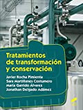 Tratamientos de TransformacióN y ConservacióN: 24 (Industrias Alimentarias)