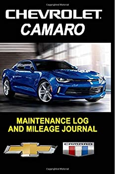 Paperback Chevrolet Camaro: Maintenance Log and Mileage Journal - Composition Notebook, 150 pages Book