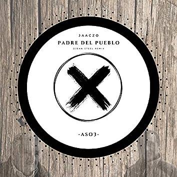 Padre Del Pueblo (Remix)