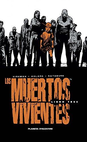 Los muertos vivientes Integral nº 03/08 (Los Muertos Vivientes (The Walking Dead Cómic))