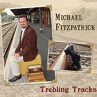Trebling Tracks by Michael Fitzpatrick (2013-05-03)