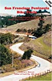 San Francisco Peninsula Bike Trails: 32 Road and Mountain Bike Rides Through San Francisco and San Mateo Counties (Bay Area Bike Trails)