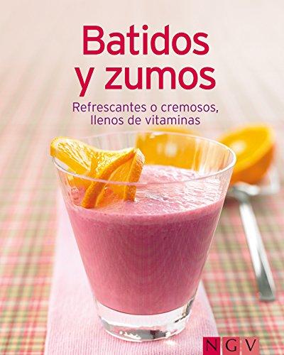 Batidos y zumos: Nuestras 100 mejores recetas en un solo libro