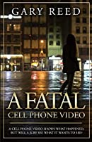 A Fatal Cell Phone Video: A video shows what happened, but will a jury see what it wants to see?