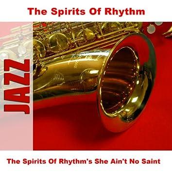 The Spirits Of Rhythm's She Ain't No Saint
