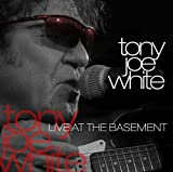 Songtexte von Tony Joe White - Live at the Basement