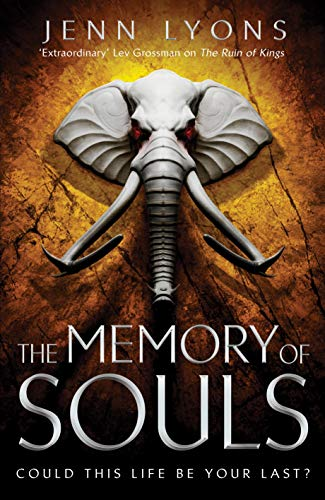 The Memory of Souls (A Chorus of Dragons, Band 3)