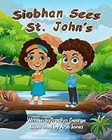 Siobhan Sees St. John's