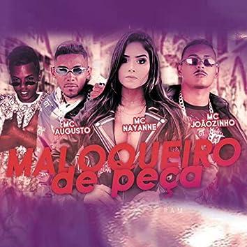 Maloqueiro de Peça (feat. Mc Nayane) (Brega Funk)