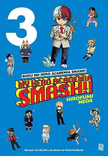 My Hero Academia Smash!! - Vol. 3