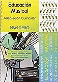 Adaptación Curricular. Educación Musical II ESO (ADAPTACIONES CURRICULARES PARA ESO)