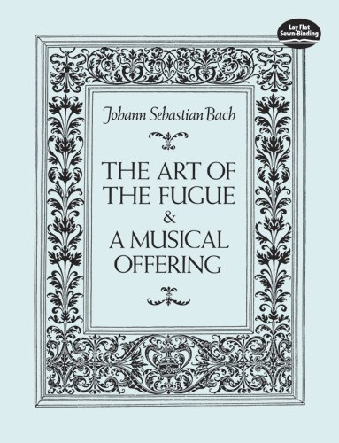 The Art of the Fugue and A Musical Offering (Dover...