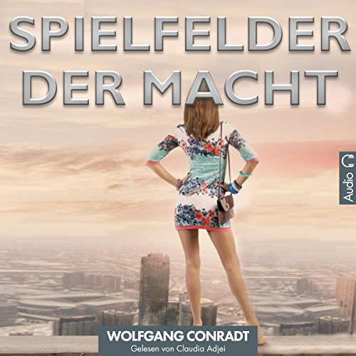 Spielfelder der Macht [Fields of Power] audiobook cover art