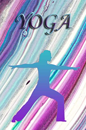Yoga Journal: Yoga Notebook Journal for Personal Use or Gift for Women Yoga Teachers - Inspirational ( 6x9 blank lined notebook, 110 pages)