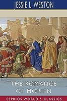 The Romance of Morien (Esprios Classics)