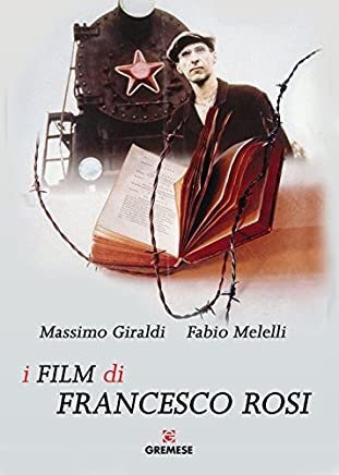 I film di Francesco Rosi