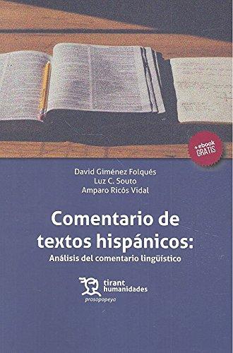 Comentario de Textos Hispánicos: Análisis del Comentario Lingüístico (Prosopopeya Manuales)