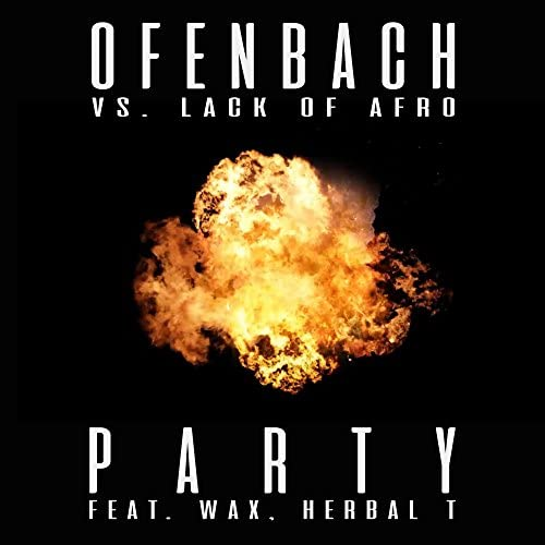 Ofenbach & Lack Of Afro feat. Herbal T & Wax