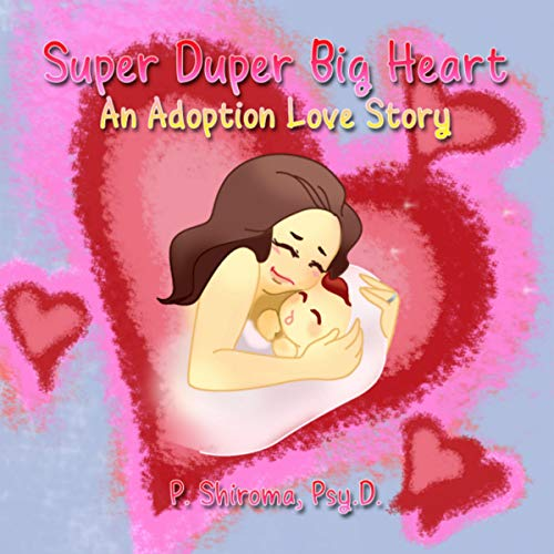 Super Duper Big Heart: An Adoption Love Story audiobook cover art