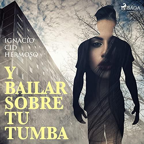 『Y bailar sobre tu tumba』のカバーアート