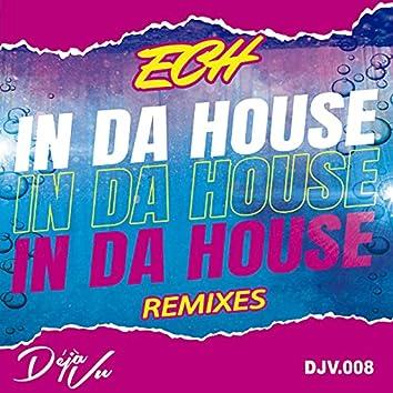 In Da House Remixes