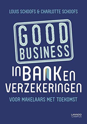 Good business in bank en verzekeringen: Voor makelaars met toekomst