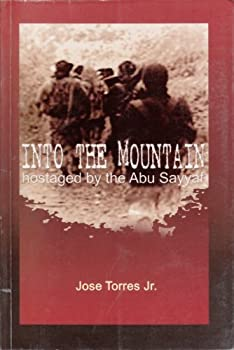 Into the Mountain: Hostaged by the Abu Sayyaf 9715019048 Book Cover