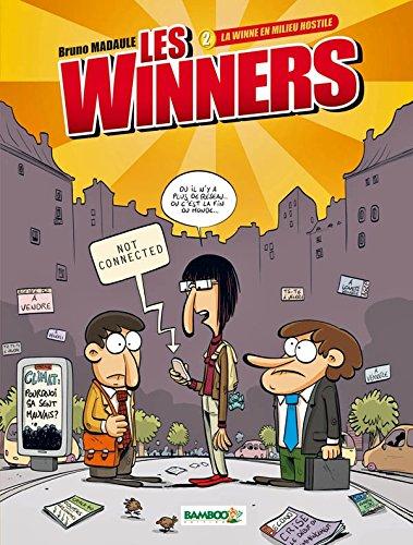 Les Winners - tome 02 - La winne en milieu hostile