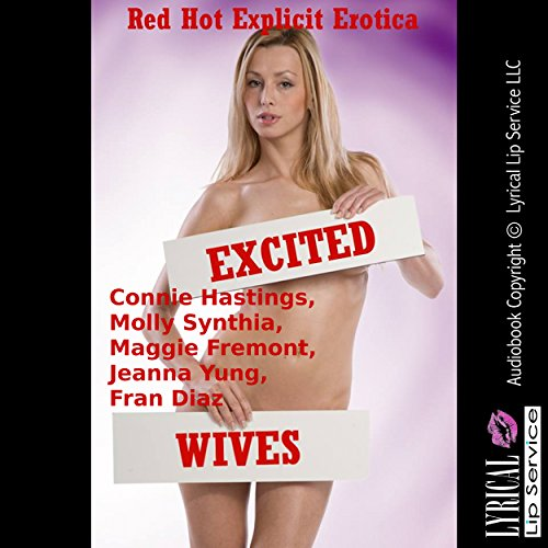 Excited Wives: Five Explicit Erotica Stories audiobook cover art