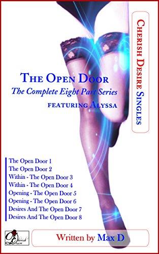 The Open Door (The Complete Eight Part Series) featuring Alyssa (Cherish Desire Singles) (English Edition)