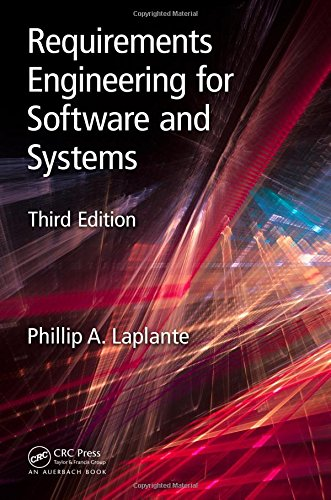 Compare Textbook Prices for Requirements Engineering for Software and Systems Applied Software Engineering Series 3 Edition ISBN 9781138196117 by Laplante, Phillip A.