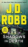 Shadows in Death: An Eve Dallas Novel