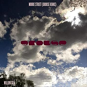 Moore Street (Grouse Remix)