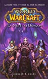World of Warcraft - La Nuit du dragon (NED)