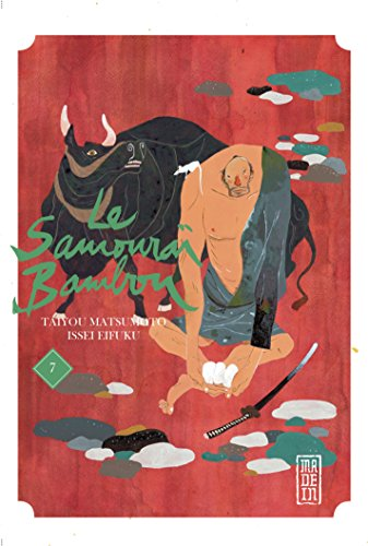 Le Samouraï Bambou - Tome 7 - Le Samouraï Bambou T7