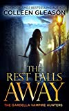 Free eBook - The Rest Falls Away